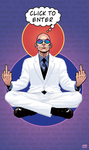 Grant Morrison (Taken from Mr.Morrisons official website of http://www.grant-morrison.com/Art by Cameron Stewart)